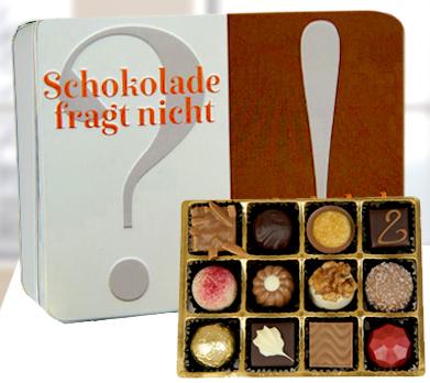 """Präsentdose """"Schokolade fragt nicht"""""""